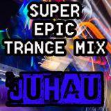 Super Epic Trance Mix