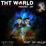 THT World Podacst ep 123 by Thomas Crown and Atleha