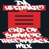Da Ultimate End Of Summer Throwback Mixtape!