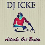 DJ ICKE-und Denn und Denn und Denn.....