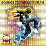 Bounce To The Beat CRAM - DJ CRAM