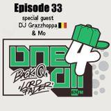 One 4 All Radioshow Episode 33 - DJ  Grazzhoppa & Mo - Back Q - Lord Fader (Live@674.fm)