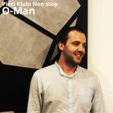 O-Man - Pieci Klubi Non Stop 17.5.2014
