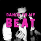 dance to my beat