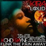 DJ Kohdi Rayne - Funk The Pain Away