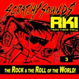 Scratchy Sounds 'The Rock and The Roll of The World' on Radio Kaos Italy: Show Tre - Nov 14 2015