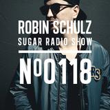 Robin Schulz | Sugar Radio 118