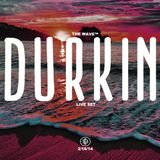 The Wave Boston (2/16) - Durkin