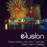 Elusive Music | 09 | 2017 Year Mix (Deep, Dark & Uplifting)