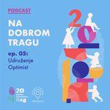 NA DOBROM TRAGU 005 - Vladimir Stojanović - Udruženje Optimist, Bosilegrad