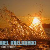 Daniel Mielowski - Ibiza Gathering 02/2013