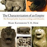 Mary Katherine Hom – The Characterization of an Empire