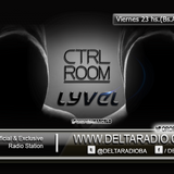 LYVEL Presents CONTROL ROOM | Delta Radio Bs As.