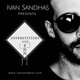 Superstitions 003