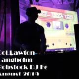 Col Lawton - Bobstock DJ Fest @Langholm Scotland August 2019