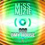DjMissMuzie - OMY House mix 8