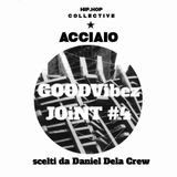 GOODVIBEZ-JOINT #4 - Speciale HipHop ITALIANO