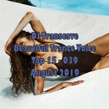 ►► DJ Transcave - Beautiful Trance Voice Top 15 (2019) - 039 - August 2019 ◄◄