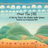 Over The Hill: A mix by Than.K for Shelter Radio Greece