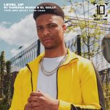 Level up w/ Vanessa Maria & El Gully - 13th July 2019