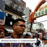 #PHANTASYMIX 17: Cardopusher