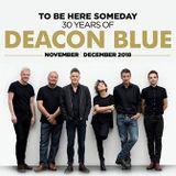 (124) Deacon Blue - Theatre Royal Norwich, UK 2018 (30/03/2019)