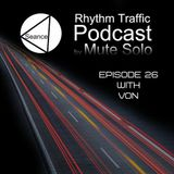 Rhythm Traffic Radio Show episode 26 with Von