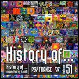 #51 History of - Psy Trance 1997 [mixed by Юrkanik]