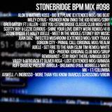 #098 StoneBridge BPM Mix