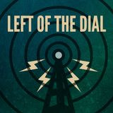 Left of the dial - 09 07 2015