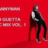 DJ Mannyman with David Guettas Music Mix Vol. 1