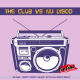 The Club vs Nu Disco 07.2016