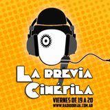 LA PREVIA CINEFILA - 010 - 07-07-2017 - VIERNES DE 19 A 21 POR WWW.RADIOOREJA.COM.AR