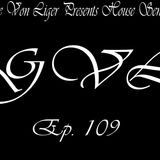 George Von Liger Presents House Sensations Ep. 109
