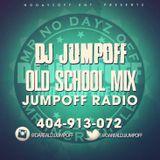 DJ JUMPOFF OLD SCHOOL MIX