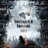 DJ Jeff Hax Presents Techno 4.0 - Episode 021