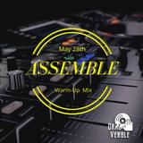 ASSEMBLE Warm-up Mix