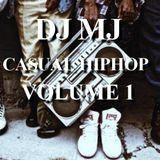 DJ MJ - Casual HipHop X Volume 1