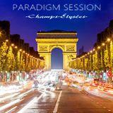 PARADIGM SESSION - Champs-Élysées -