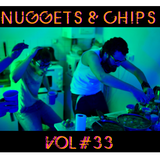 Nuggets & Chips Vol 33