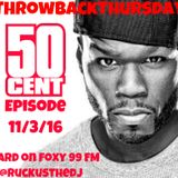 Throwback Thursdays - 50 Cent