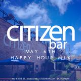 Live @ Citizen Bar Happy Hour 5.6.16