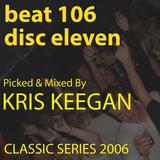 Kris Keegan Beat 106 Through The Night Disc 11 [Classic Series]