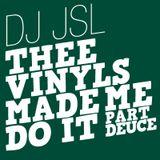 Thee Vinyls Made Me Do It - part deuce