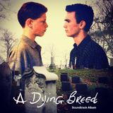 A Dying Breed (Soundtrack Album) [1993]