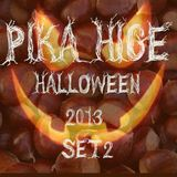DJ SET 2 BY PIKA HIGE AT THE HALOWEEN PARTY 2013
