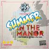 DJ G-Z Presents - Summer In The Manor