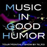 Music In Good Humor #001 - mixed by NiKo
