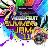 Mixed Fruit Summer Jam '11