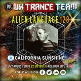 UkTranceTeam - Alien Language 128 (Take Over By California Sunshine) [26.08.2018]